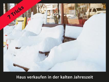 Haus verkaufen in der kalten Jahreszeit – 7 Tricks